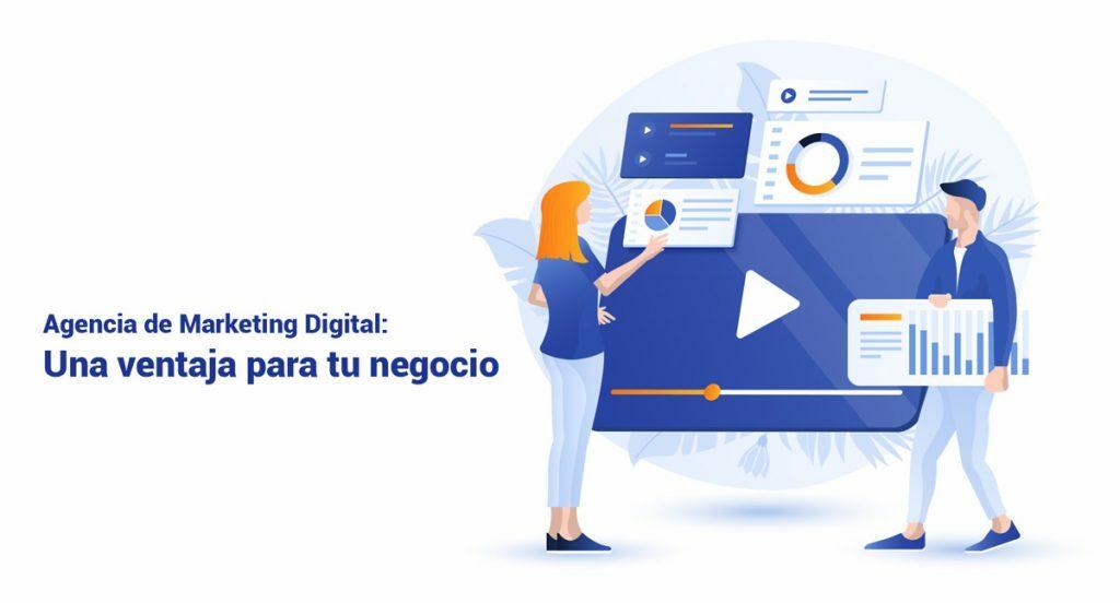 Contratar una Agencia de Marketing Digital: Ventajas para tu negocio